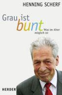 Henning Scherfs Buch Grau ist bunt